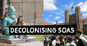 Decolonisation - Life at SOAS