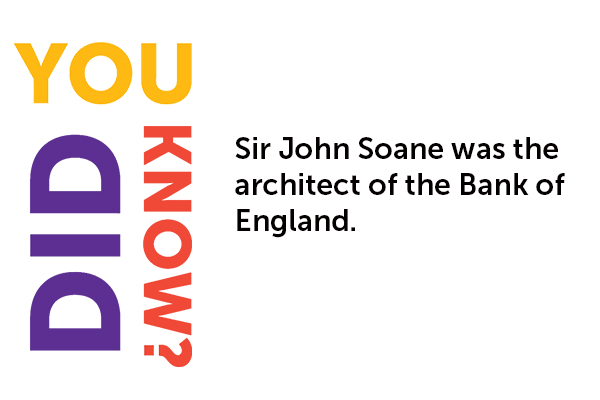 Did you know - Sir John Soane - Alternative Bloomsbury