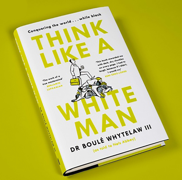 Think Like a White Man - Black History Month