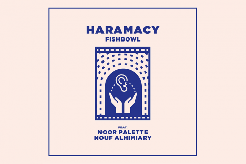 Haramacy: a powerful initiative and safe space for minority artists