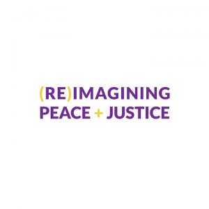 Reimagining Peace and Justice Blog