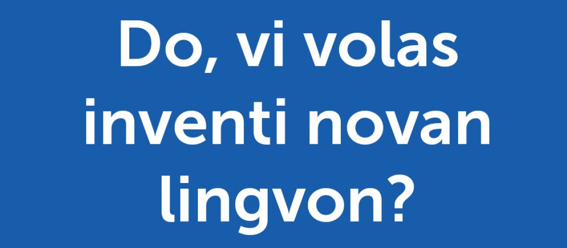 conlanger - so, do you want to invent a new language?